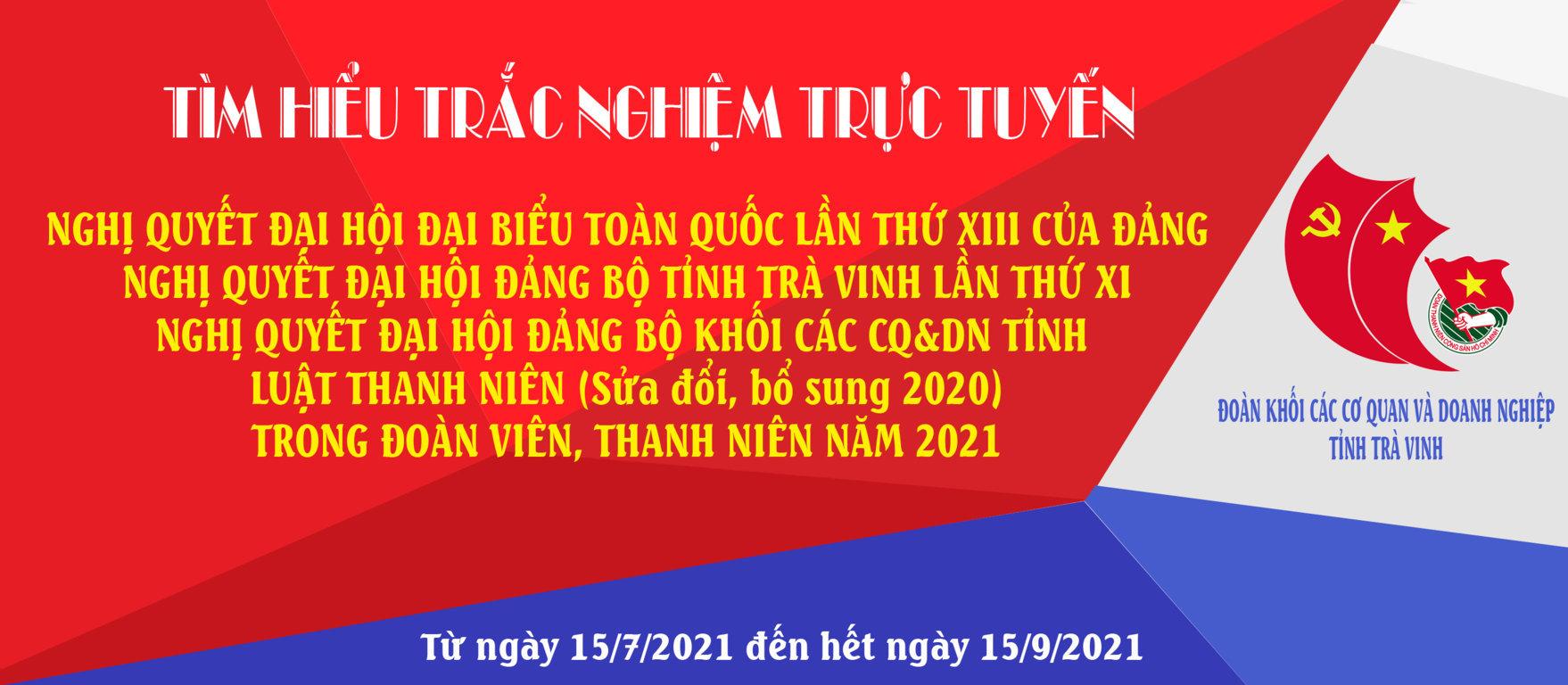 Đoàn khối Trà Vinh phát động hình thức tìm hiểu trắc nghiệm học tập trực tuyến Nghị quyết Đại hội Đảng các cấp, nhiệm kỳ 2020 – 2025 và Luật Thanh niên (sửa đổi năm 2020) trong đoàn viên, thanh niên năm 2021
